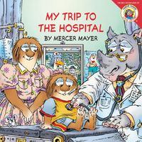 little-critter-my-trip-to-the-hospital