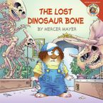 Little Critter: The Lost Dinosaur Bone