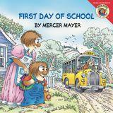 Little Critter: First Day of School
