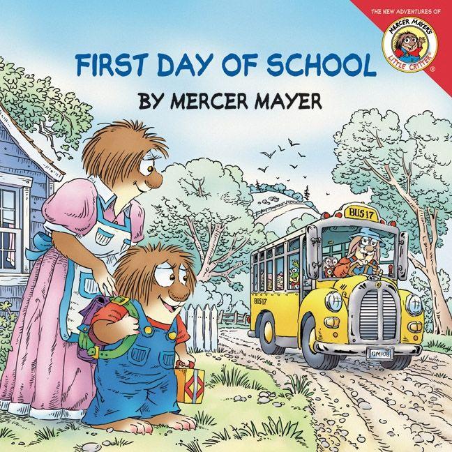 Little Critter First Day Of School Mercer Mayer Paperback