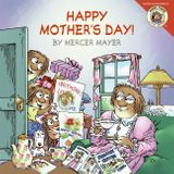 Little Critter: Happy Mother's Day!