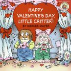 Little Critter: Happy Valentine's Day, Little Critter!