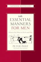 Essential Manners for Men Hardcover  by Peter Post