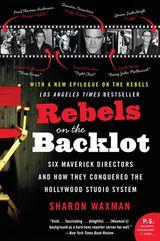 Rebels on the Backlot