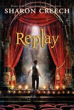 Replay Paperback  by Sharon Creech