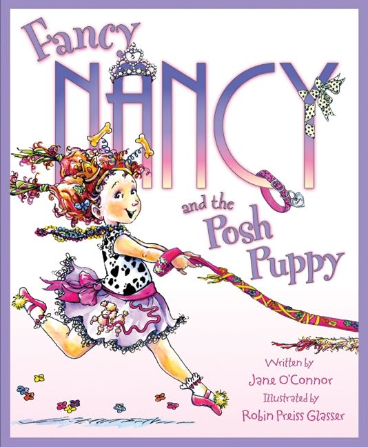 Fancy Nancy And The Posh Puppy Jane O Connor Hardcover