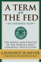 A Term at the Fed Hardcover  by Laurence H. Meyer