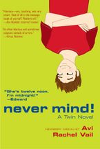 Never Mind! Paperback  by Avi