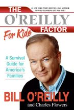 The O'Reilly Factor for Kids Paperback  by Bill O'Reilly