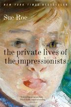 the-private-lives-of-the-impressionists