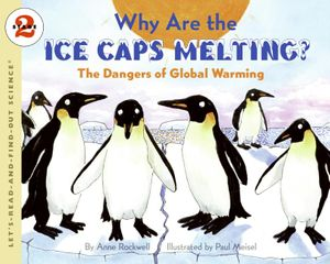 Why Are the Ice Caps Melting? book image