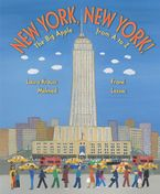 New York, New York! Hardcover  by Laura Krauss Melmed