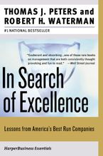 Book cover image: In Search of Excellence: Lessons from America's Best-Run Companies | National Bestseller
