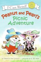 Peanut and Pearl's Picnic Adventure Paperback  by Rebecca Kai Dotlich