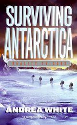 Surviving Antarctica