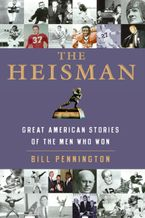 The Heisman Paperback  by Bill Pennington