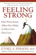 Feeling Strong Paperback  by Ethel S. Person