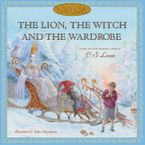 The Lion, the Witch and the Wardrobe Hardcover  by C. S. Lewis