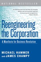 Book cover image: Reengineering the Corporation: A Manifesto for Business Revolution | National Bestseller
