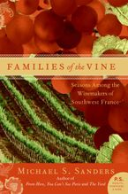 Families of the Vine Paperback  by Michael S. Sanders