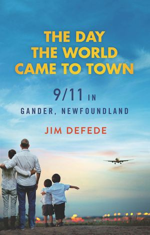 The Day the World Came to Town book image