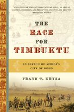 The Race for Timbuktu Paperback  by Frank T. Kryza