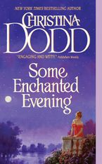 Some Enchanted Evening Paperback  by Christina Dodd