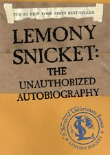 A Series of Unfortunate Events: Lemony Snicket