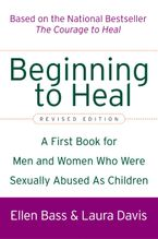 Beginning to Heal (Revised Edition) Paperback  by Ellen Bass