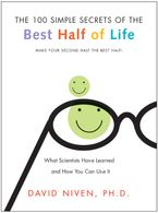 100 Simple Secrets of the Best Half of Life Paperback  by David Niven PhD