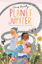 Planet Jupiter Hardcover  by Jane Kurtz