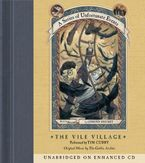 Series of Unfortunate Events #7: The Vile Village CD CD-Audio UBR by Lemony Snicket