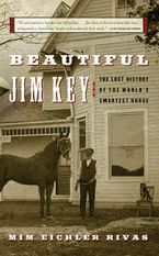 Beautiful Jim Key Paperback  by Mim E. Rivas
