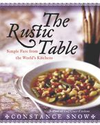 The Rustic Table Hardcover  by Constance Snow