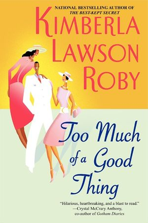 Too Much of a Good Thing book image