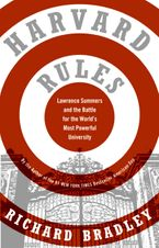 Harvard Rules Paperback  by Richard Bradley
