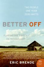Better Off Paperback  by Eric Brende