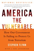 America the Vulnerable Paperback  by Stephen Flynn