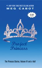 The Princess Diaries, Volume IV and a Half: Project Princess Paperback  by Meg Cabot