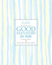 emily-posts-the-guide-to-good-manners-for-kids