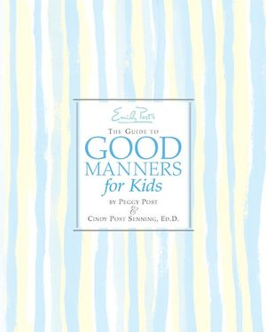 Emily Post's The Guide to Good Manners for Kids book image