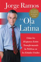 Ola Latina, La Paperback  by Jorge Ramos
