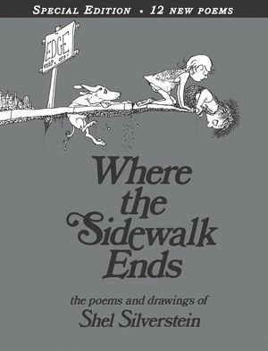 Where the Sidewalk Ends Special Edition with 12 Extra Poems book image