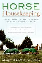 Horse Housekeeping Hardcover  by Margaret Korda