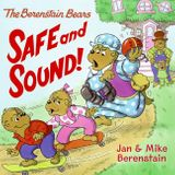 The Berenstain Bears: Safe and Sound!