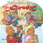 The Berenstain Bears and the Nutcracker Paperback  by Jan Berenstain