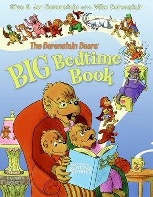 The Berenstain Bears' Big Bedtime Book book image