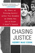 Chasing Justice Paperback  by Kerry Max Cook