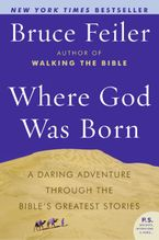 Where God Was Born Paperback  by Bruce Feiler