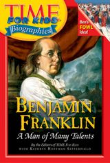 Time For Kids: Benjamin Franklin